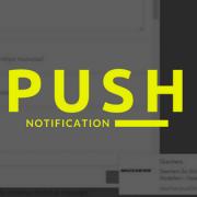 Push Notification Nedir? Nasıl Kullanılır?